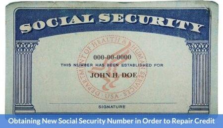 New Social Security Number in Order to Repair Credit
