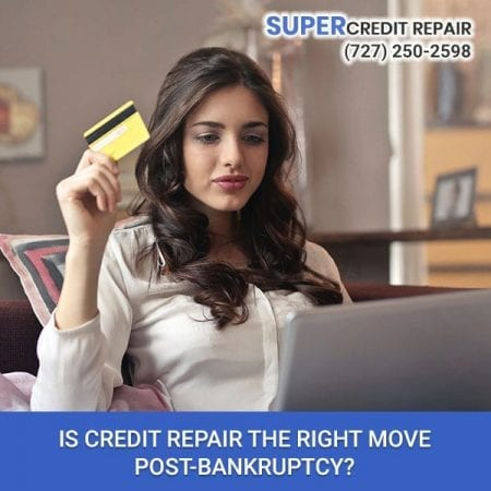 Is Credit Repair The Right Move Post-Bankruptcy?